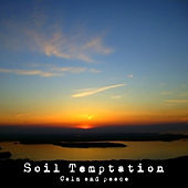 Calm and Peace von Soil Temptation