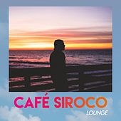 Café Siroco // Lounge de Various Artists
