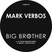 Big Brother Remixes von Mark Verbos