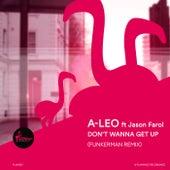 Don't Wanna Get Up (Funkerman Remix) von Aleo