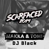 Scarfaced by Makka