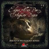 Folge 5: Der Fluch des falschen Königs von Edgar Allan Poe