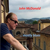 Mostly Blues van John McDonald