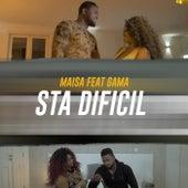 Sta Dificil (feat. Gama) de Maisa