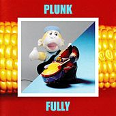 Fully by Plunk
