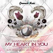 My Heart in You EP by Danny Rivadeneira