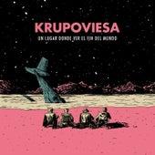 Un Lugar Donde Ver el Fin del Mundo de Krupoviesa