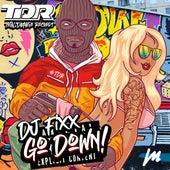 Go Down by DJ Fixx