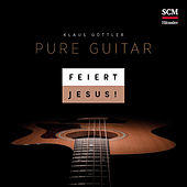 Pure Guitar de Feiert Jesus!