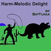 Harm-Melodic Delight by Biptunia