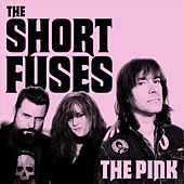 The Pink von The Short Fuses