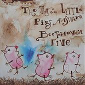 The Three Little Pigs Answer Beethoven Five de Hobuco