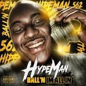 Cash App / I'm All In de Hypeman Ball'n