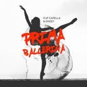 Prima Ballerina by Flip Capella
