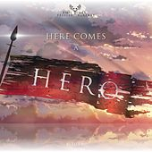 Here Comes a Hero de Phil Rey