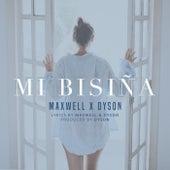Mi Bisiña (feat. Dyson) von Maxwell
