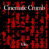 Cinematic Crumb de Clio