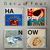 Happy Now di Gang Of Four