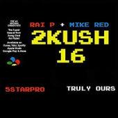 2Kush16 de Rai P
