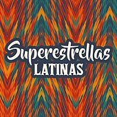 Superestrellas Latinas by Various Artists