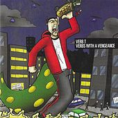 Verbs with a Vengeance by Verb T