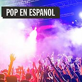 Pop en Español by Various Artists