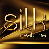 Freak Me by Silk