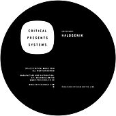 Critical Presents Systems Vol.1 by Halogenix