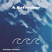 A Refresher by Various Artists