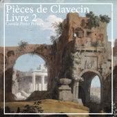 Pièces de clavecin, Livre 2 by Camila Pinto Pereira