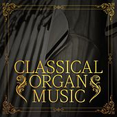 Classical Organ Music de Various Artists