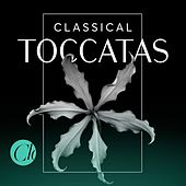 Classical Toccatas by Various Artists