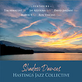 Shadow Dances by Hastings Jazz Collective
