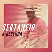 Sertanejo & Resenha de Various Artists