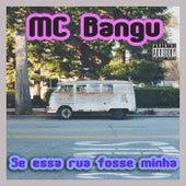 Se Essa Rua Fosse Minha von MC Bangu