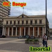 Imortal von MC Bangu