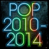 Pop 2010-2014 by Various Artists