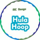 Hula Hoop von MC Bangu