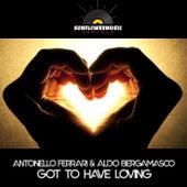 Got To Have Loving de Antonello Ferrari
