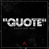 Quote (feat. Boef) van Djezja