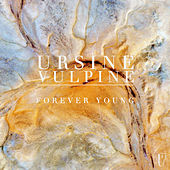 Forever Young von Ursine Vulpine