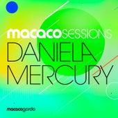 Macaco Sessions: Daniela Mercury (Ao Vivo) de Daniela Mercury