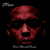 Pain Pills and Pianos by 2Face