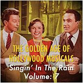The Golden Age of Hollywood Musicals-, Vol. 7 de Various Artists