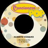 Ven Amorcito Ven de Alberto Vazquez