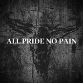 All Pride No Pain de Upon A Burning Body