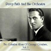 The Columbia Album Of George Gershwin, Vol. 1 (Remastered 2019) von Percy Faith