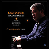 Great Pianists as Composers von Peter Miyamoto