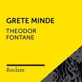 Fontane: Grete Minde (Reclam Hörbuch) von Reclam Hörbücher