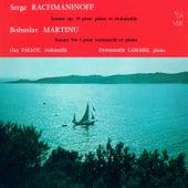 Rachmaninoff: Cello Sonata in G Minor, Op. 19 - Martinů: Cello Sonata No. 1, H. 277 von Guy Fallot